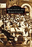 Morganton and Burke County (Images of America)