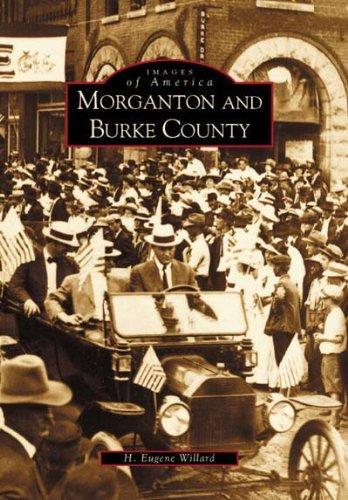Morganton and Burke County (Images of America) (Henredon)