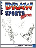 Draw Sports Figures (Learn to Draw)