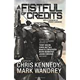 A Fistful of Credits: Stories from the Four Horsemen Universe (The Revelations Cycle) (Volume 5)