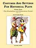 The Elizabethan and Restoration Period 1558-1715, Jack Cassin-Scott, 0887349536