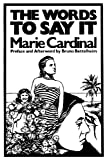 Words to Say It, Cardinal, Marie, 0941324095