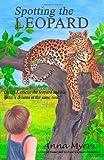 Spotting the Leopard, Anna Myers, 1493792598