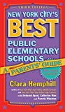 New York City's Best Public Elementary Schools: A Parents' Guide