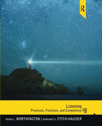 Listening: Processes, Functions, and Competency