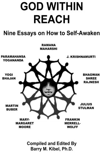 God Within Reach: Nine Essays on How to Self-Awaken
