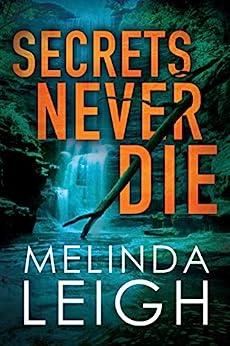 Secrets Never Die (Morgan Dane Book 5) by [Leigh, Melinda]