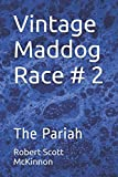 img - for Vintage Maddog Race # 2: The Pariah book / textbook / text book