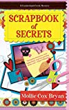 Scrapbook of Secrets (A Cumberland Creek Mystery 1)