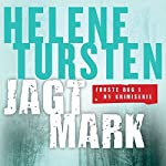 Jagtmark (Embla Nyström 1) | Helene Tursten