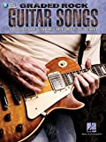Graded Rock Guitar Songs: 9 Rock Classics Carefully Arranged + CD