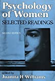 img - for Psychology of Women: Selected Readings (Second Edition (Juanita H. Williams, Editor) (1985)) book / textbook / text book