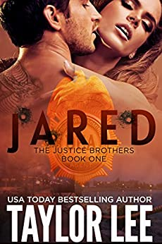 JARED: The Justice Brothers Series by [Lee, Taylor]