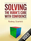 Solving the rubiks cube with confidence
