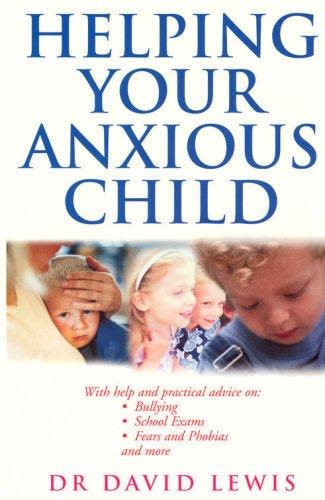 Helping Your Anxious Child Pdf | Child Bipolar Treatment