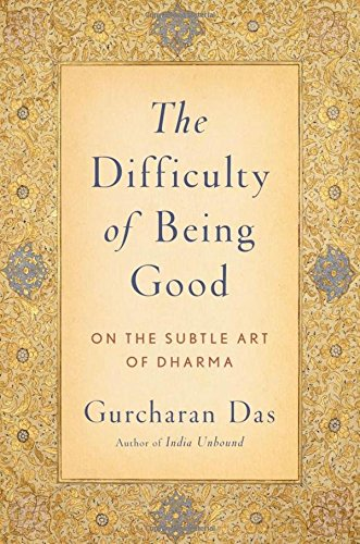 The Difficulty Of Being Good  On The Subtle Art Of Dharma