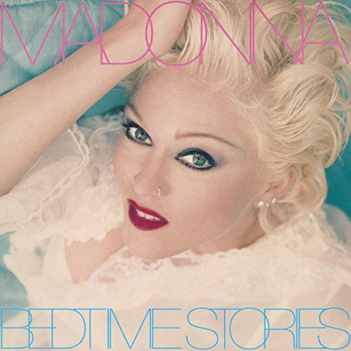 Bedtime Stories (Madonna Best Dance Moves)