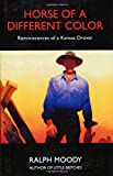 Horse of a Different Color: Reminiscences of a Kansas Drover