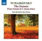 Tchaikovsky: The Seasons/ Piano Sonata in C Sharp