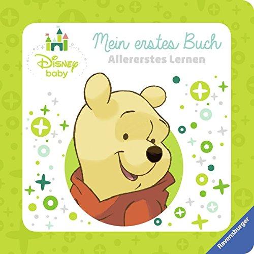 Disney Baby Mein erstes Buch Winnie Puuh: Allererstes Lernen Pappbilderbuch – 24. August 2016 The Walt Disney Company Ravensburger Buchverlag 3473490172 Farbe / Bilderbuch