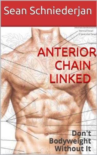 Anterior Chain Linked (Simple Strength Book 8)