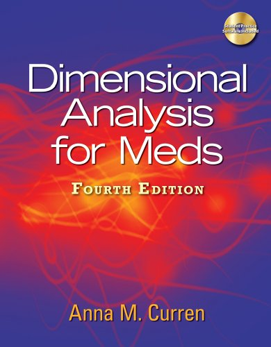 Dimensional Analysis for Meds, 4th Edition by Curren, Anna M.