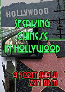 Speaking Chinese in Hollywood
