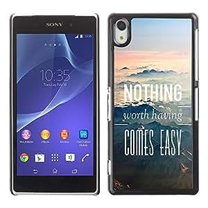 Dragon Case - FOR Sony Xperia Z2 - Nothing worth having - Caja protectora de pl??stico duro de la cubierta Dise?¡Ào Slim Fit