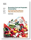 Promoting Fruit and Vegetable Consumption: Are Coupons More Effective Than Pure Price Discounts?: Economic Research Report Number 96