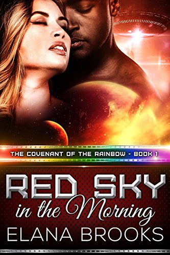 Red Sky in the Morning (The Covenant of the Rainbow Book 1) by [Brooks, Elana]