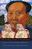 Governing China's Population, Susan Greenhalgh and Edwin A. Winckler, 0804748802