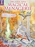 Dreamscapes Magical Menagerie, Stephanie Pui-Mun Law, 1440310831