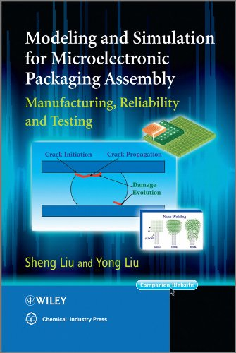(Modeling and Simulation for Microelectronic Packaging Assembly: Manufacturing, Reliability and Testing)