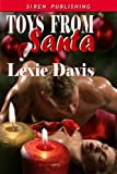 Toys From Santa (Siren Publishing Classic)