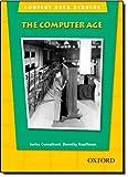 The Computer Age, Dorothy Kauffman, 0194309606