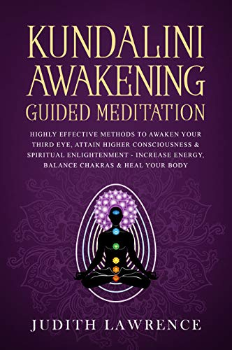 Kundalini Awakening Guided Meditation: Highly Effective