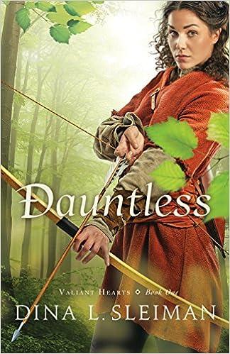 Dauntless (Valiant Hearts Book #1)