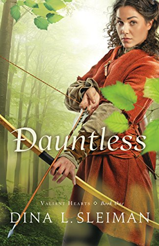 Dauntless (Valiant Hearts Book #1) by [Sleiman, Dina L.]
