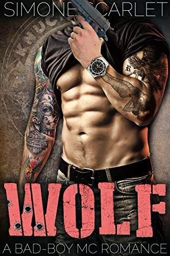 Wolf: A Bad-Boy Military MC Romance (The Knuckleheads MC Book 6)