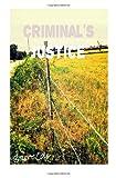 Criminal's Justice, Brett Cole, 149433707X