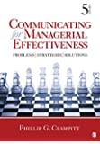 Communicating for Managerial Effectiveness: Problems | Strategies | Solutions