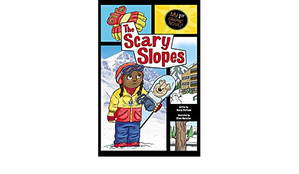 The Scary Slopes (My First Graphic Novel)