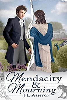 Mendacity and Mourning by [Ashton, J. L.]