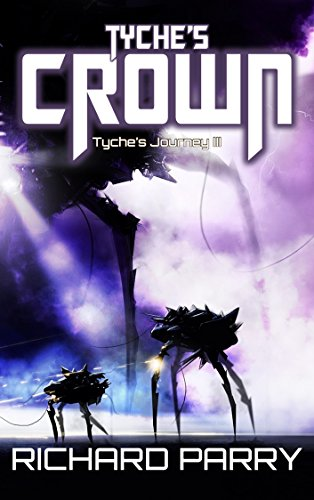 Tyche's Crown (Tyche's Journey Book 3)