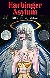 Harbinger Asylum: Spring 2015