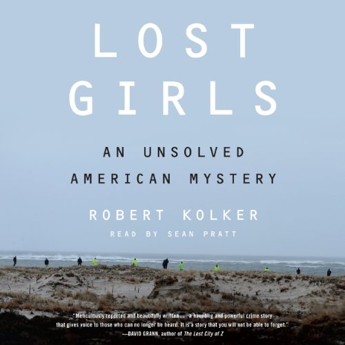 Lost Girls: An Unsolved American Mystery Audiobook [Free Download by Trial] thumbnail