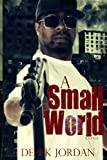 A Small World, Derek Jordan, 0984777504