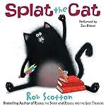 Splat the Cat | Rob Scotton