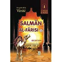 En quête de la Vérité - Salman Al Farsi (R.A) (French Edition)