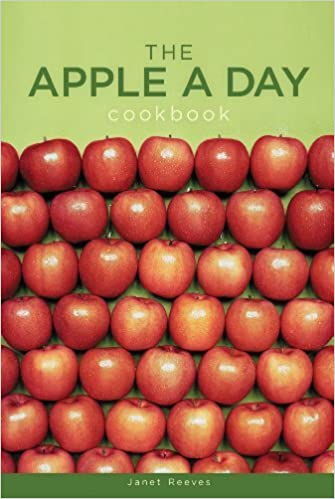 The Apple a Day Cookbook by Janet Reeves (2012-03-17)
